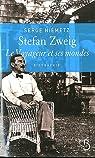 Stefan Zweig : Le voyageur et ses mondes par Niemetz