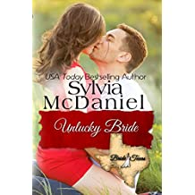 The Unlucky Bride (Bride, Texas Series Book 2)