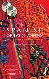 Colloquial Spanish of Latin America, Roberto Rodriguez-Saona, 0415426944