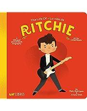 The Life of - La Vida de Ritchie: A Bilingual Picture Book Biography