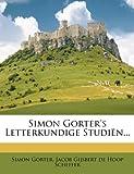 Simon Gorter's Letterkundige Studiën, Simon Gorter, 1278284141