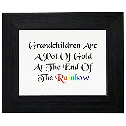Grandchildren are a Pot of Gold at the End of the Rainbow Framed Print Poster Wall or Desk Mount Options