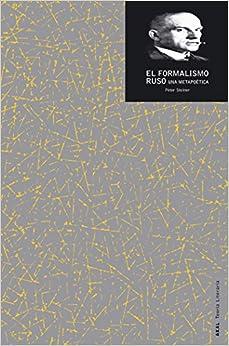 El formalismo ruso / Russian Formalism (Teoria Literaria) (Spanish Edition)