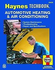 Automotive Heating & Air Conditioning Manual: Haynes Techbook