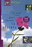 """Afficher """"Le grand livre pour sauver la planète"""""""
