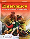 Emergency Care And Transportation Of The Sick And Injured Includes Navigate 2 Premier Access, Eleventh Edition + Emergency Care And Transportation Of ... Injured, Eleventh Edition Student Workbook