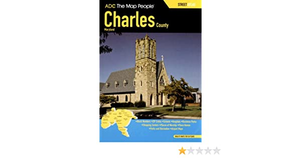 Adc charles county md street atlas the map people adc adc charles county md street atlas the map people adc 9780875309149 amazon books gumiabroncs Choice Image