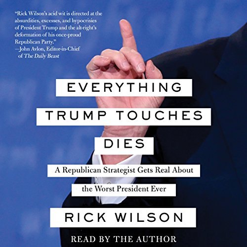 Everything Trump Touches Dies by Simon & Schuster Audio