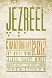 2012 Jezreel Valley Winery Israel Chardonnay