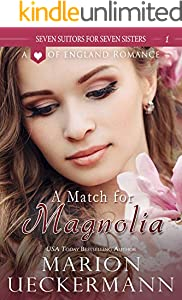 A Match for Magnolia (Seven Suitors for Seven Sisters Book 1)