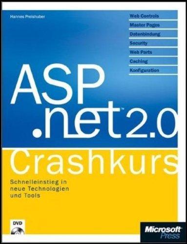 ASP.net 2.0 Crashkurs, m. CD-ROM by Hannes Preishuber (2006-09-05)