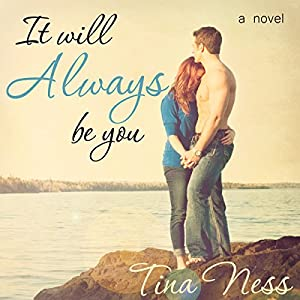 It Will Always Be You Audiobook
