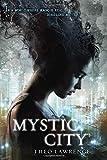 Mystic City (Mystic City Trilogy)