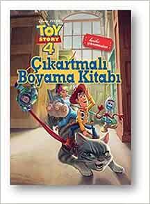 Amazon Com Disney Toy Story 4 Cikartmali Boyama Kitabi Harika