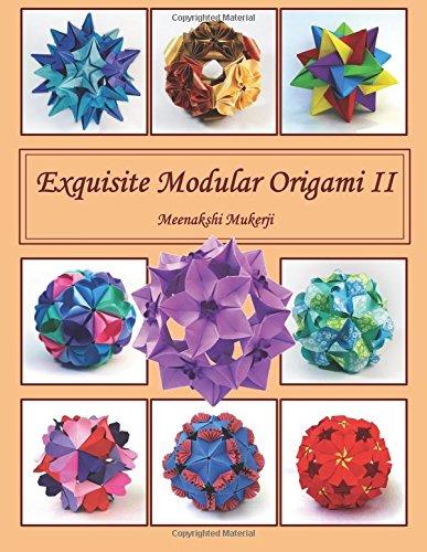 Exquisite Modular Origami Ii Amazon Meenakshi Mukerji