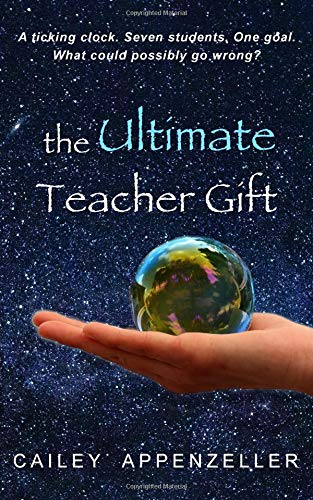 The Ultimate Teacher Gift: a humorous middle grade novel PDF
