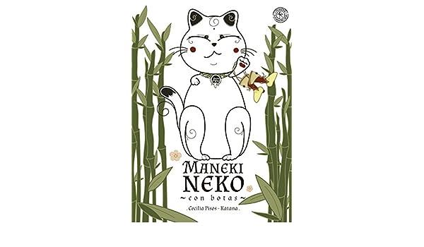 Amazon.com: Maneki Neko con botas (Spanish Edition) eBook: Cecilia Pisos: Kindle Store