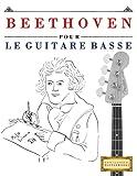 beethoven pour le guitare basse 10 pi?ces faciles pour le guitare basse d?butant livre french edition