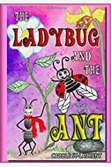 The Ladybug and the Ant: (Friendship & Social Skills, Stepfamilies, Preschool, growing up & facts of life, Friendship Books For Children, Family Life, children's books, kids books) Paperback