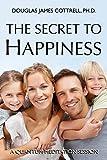 The Secret to Happiness: A Quantum Meditation Session Transcript