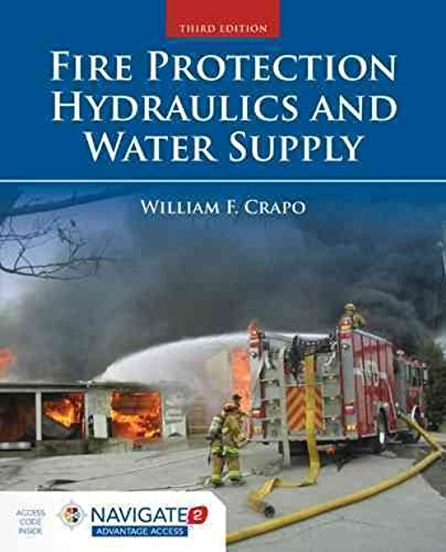 Fire Protection Hydraulics and Water Supply, 3/e pdf epub