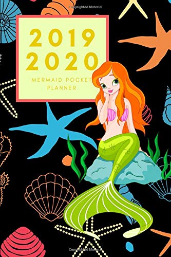 2019 2020 Mermaid Pocket Planner: Small Mini Monthly Journal With Address Book & Notes Section; Two Years Calendar; Purse Notebook With Inspirational Quotes; Little Diary To Write Daily Goals