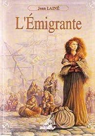 L'Émigrante par Jean Lainé