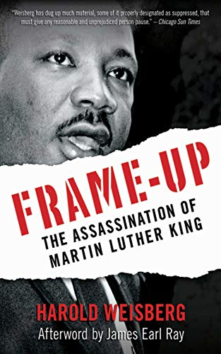Frame-Up: The Assassination of Martin Luther King (King Assassination)