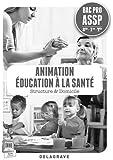 Animation éducation à la santé 2e 1e Term Bac Pro ASSP : Professeur