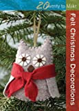Felt Christmas Decorations, Corinne Lapierre, 1844489434
