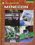 Minecon (21st Century Skills Innovation Library: Unofficial Guides)