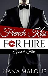 French Kiss for Hire: episode 5