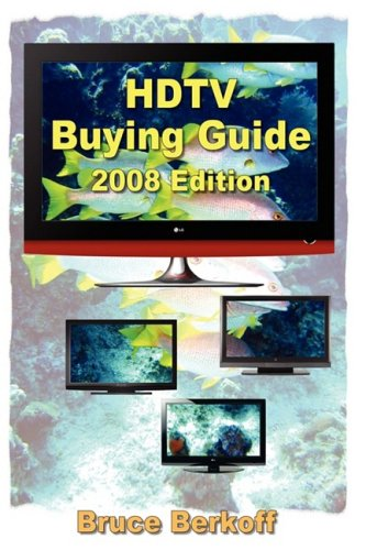 HDTV Buying Guide 2008 Edition