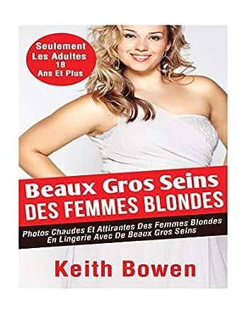 beaux gros seins des femmes blondes photos chaudes et attirantes des femmes blondes en lingerie. Black Bedroom Furniture Sets. Home Design Ideas