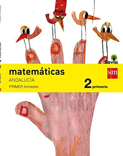 (AND).(15).MATEMATICAS 2º.PRIM.(SAVIA) TRIMESTRAL *ANDALUCI