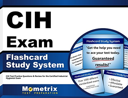 CIH Exam Flashcard Study System: CIH Test Practice Questions & Review for the Certified Industrial Hygienist Exam (Cards)