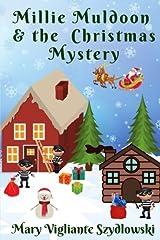Millie Muldoon & the Christmas Mystery (Millie Muldoon Mysteries) (Volume 2) Paperback