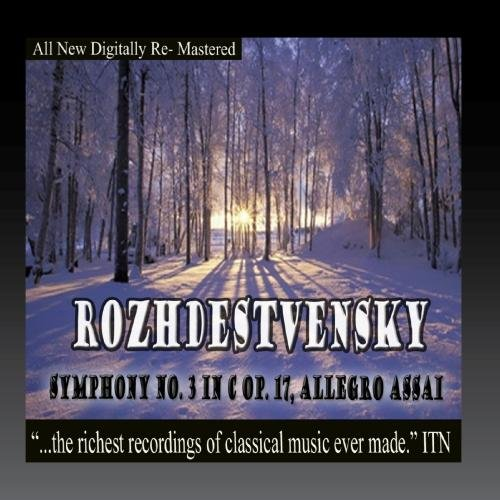 Rozhdestvensky Symphony No. 3 in C Op. 17