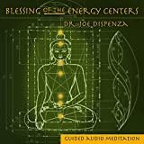 Blessing Of The Energy Centers