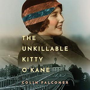 The Unkillable Kitty O'Kane Audiobook