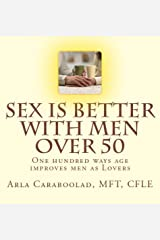 Sex is Better with Men Over 50 Kindle Edition