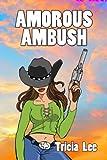 Amorous Ambush