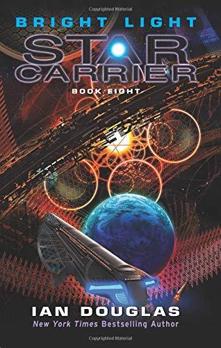 Bright Light: Star Carrier: Book Eight (Bright Light Star Star)