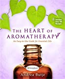 The Heart of Aromatherapy
