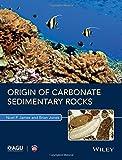 Origin of Carbonate Sedimentary Rocks