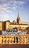 Le goût de Montpellier par Barozzi