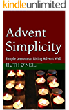 Advent Simplicity: Simple Lessons on Living Advent Well