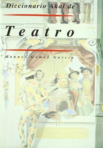 Descargar Libro Diccionario Akal De Teatro Manuel Gómez García
