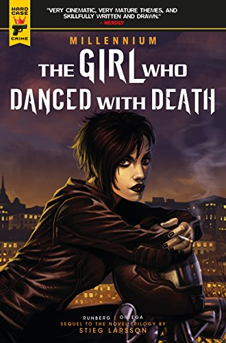 Millennium: The Girl Who Danced with Death (Hard Case Crime) (Death Of The Family Graphic Novel Reading Order)
