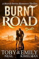 Burnt Road (Scorch Series Romance Thriller Book 4)